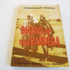 Livres d'occasion: LIBRO DIARIO DE UNA BANDERA DE COMANDANTE FRANCO REF-5. Lote 193167616