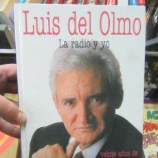 Livres d'occasion: LA RADIO Y YO, LUIS DEL OLMO. L.12331-378. Lote 193216418