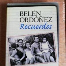 Libros de segunda mano: RECUERDOS. BELÉN ORDÓÑEZ. Lote 193332103