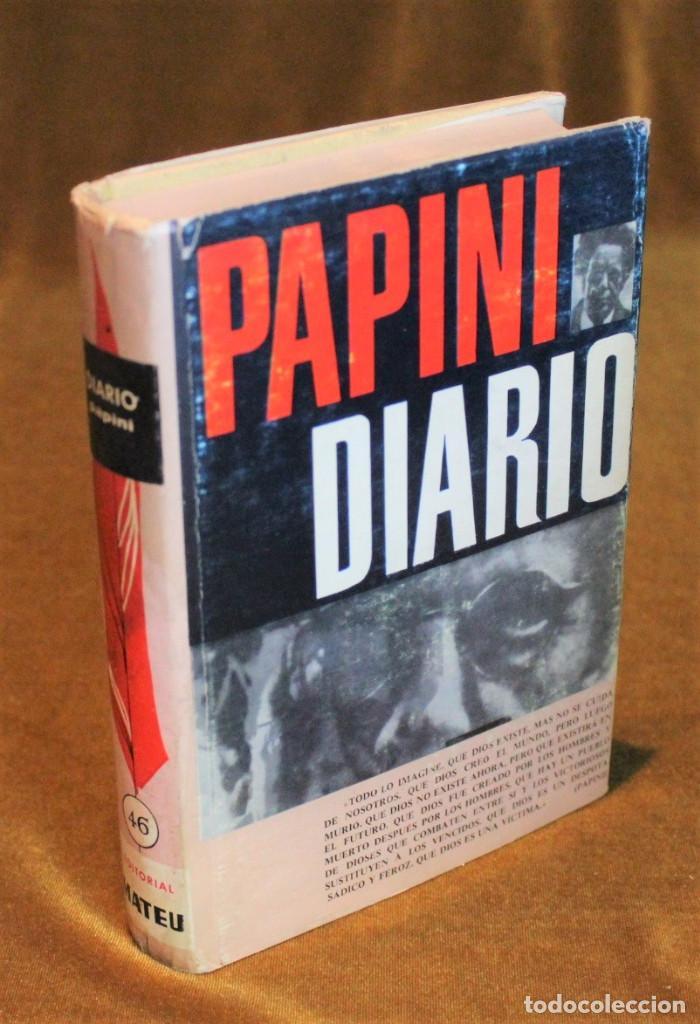 DIARIO,GIOVANNI PAPINI,EDITORIAL MATEU,1964. (Libros de Segunda Mano - Biografías)