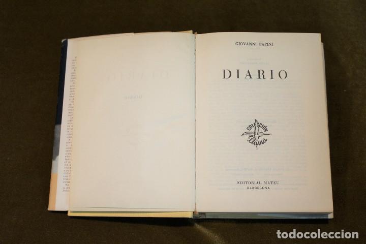 Libros de segunda mano: Diario,Giovanni Papini,Editorial Mateu,1964. - Foto 2 - 193571902