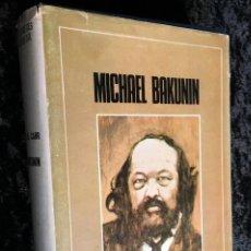 Libros de segunda mano: MICHAEL BAKUNIN - E.H. CARR - GRIJALBO - TAPA DURA. Lote 194069621