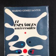 Libros de segunda mano: 11 ESPAÑOLES UNIVERSALES - M- GOMEZ SANTOS - ED. CULTURA HISPANICA 1969. Lote 194122788