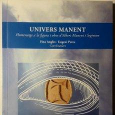 Libros de segunda mano: ALBERT MANENT. UNIVERS MANENT. 2016.. Lote 194230410