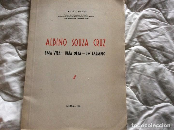 ALBINO SOUZA CRUZ, UNA VIDA - UNA OBRA - UN EJEMPLO. POR DAMIÃO PERES, 1961. ENVIO GRÁTIS. (Libros de Segunda Mano - Biografías)