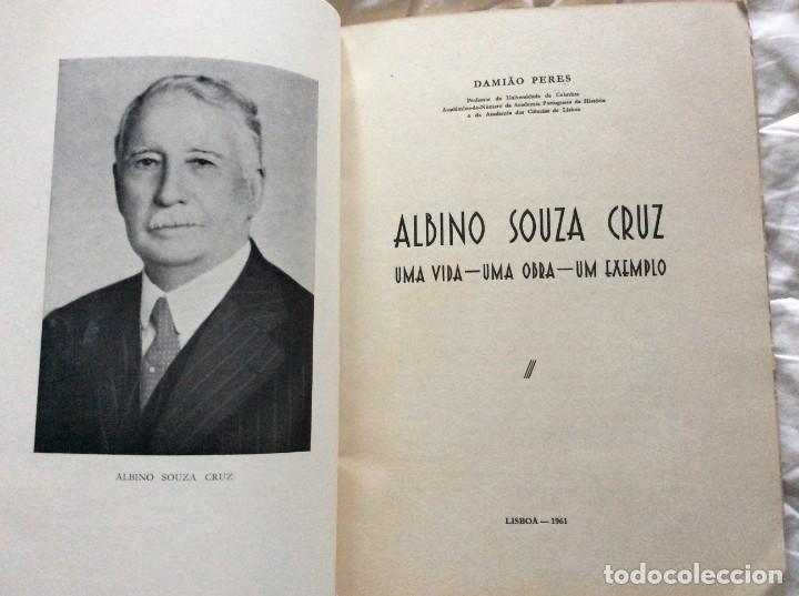 Libros de segunda mano: Albino Souza Cruz, una vida - una obra - un ejemplo. Por damião Peres, 1961. Envio grátis. - Foto 2 - 194231573