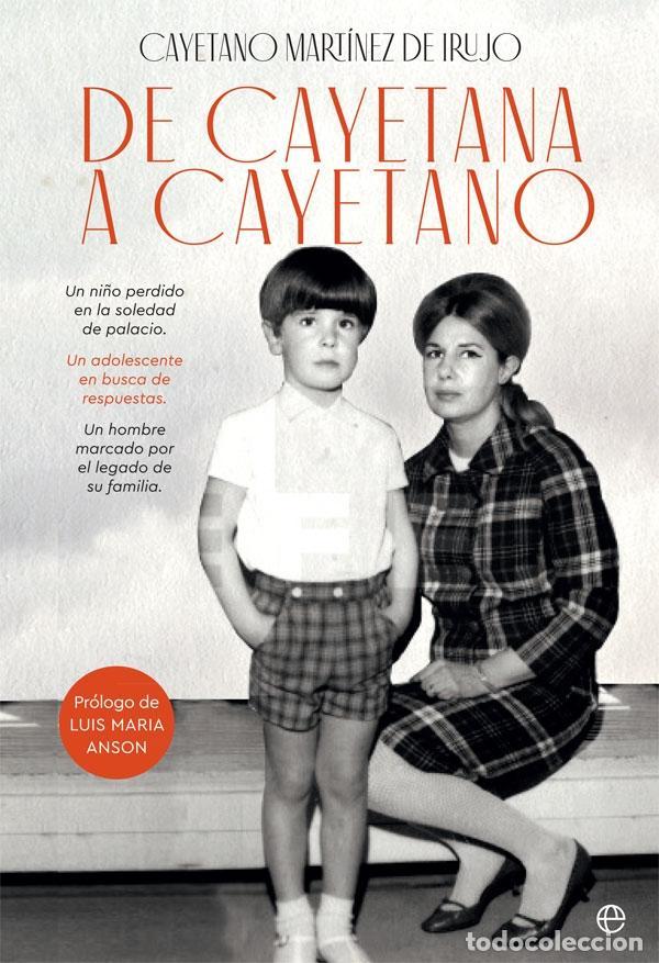 DE CAYETANA A CAYETANO (Libros de Segunda Mano - Biografías)