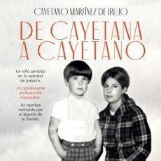 Libros de segunda mano: DE CAYETANA A CAYETANO. Lote 194233023