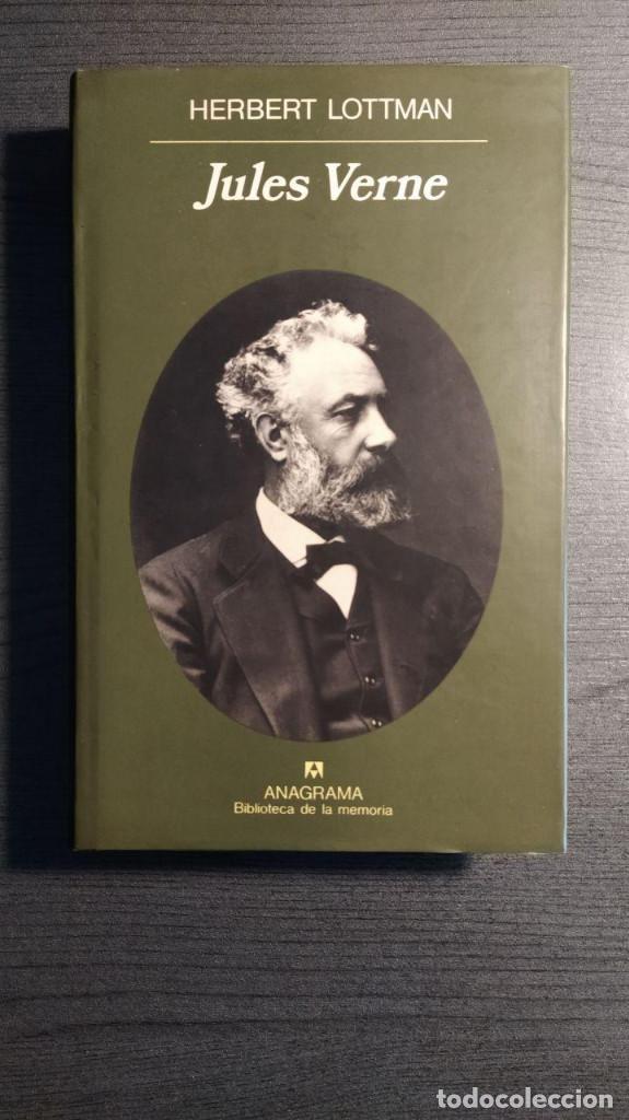 JULES VERNE HERBERT LOTTMAN, ANAGRAMA (Libros de Segunda Mano - Biografías)