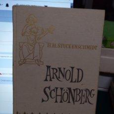 Libros de segunda mano: H H. STUCKENSCHMIDT. ARNOLD SCHONBERG, RIALP 1964. Lote 194248355