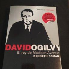 Libros de segunda mano: DAVID OGILVY. EL REY DE MADISON AVENUE. KENNETH ROMAN. Lote 194302352