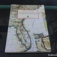 Libros de segunda mano: FRANCISCO REYERO. Y BERNARDO DE GÁLVEZ ENTRÓ EN WASHINGTON. 2019.. Lote 194330821