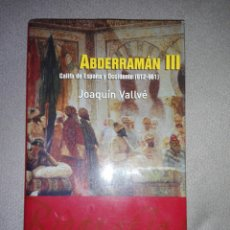 Libros de segunda mano: ABDERRAMAN III CALIFA DE ESPAÑA Y OCCIDENTE (912-960)..2003. Lote 194338655