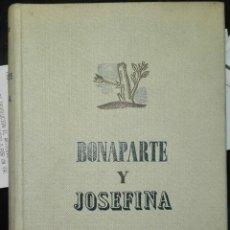 Libros de segunda mano: AUBRY. BONAPARTE Y JOSEFINA. 1943. Lote 194348673