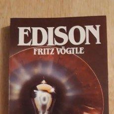 Libros de segunda mano: 1 LIBRO DE - **. EDISON ** FRITZ VOGTLE 1988 SALVAT FOTOS B/N. . Lote 194533853