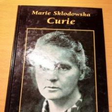Libros de segunda mano: MARIE SKLODOWSKA CURIE. GRANDES BIOGRAFÍAS (EDICIONES RUEDA). Lote 194540306