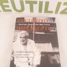 Libros de segunda mano: PRETERITO IMPERFECTO.CARLOS CASTILLA DEL PINO.. Lote 194572541