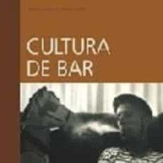 Libros de segunda mano: CULTURA DE BAR. CONVERSACIONES CON FITO CABRALES.. Lote 194575691