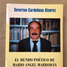 Libros de segunda mano: EL MUNDO POÉTICO DE MARIO ÁNGEL MARRODÁN. SEVERINO CARDEÑOSO ÁLVAREZ. Lote 194576386
