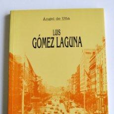 Libros de segunda mano: ÁNGEL DE UÑA. LUIS GÓMEZ LAGUNA. COLECCIÓN MEMORIAS DE ARAGÓN. ZARAGOZA, 1993. Lote 194618823
