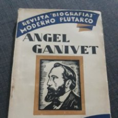 Libros de segunda mano: ÁNGEL GANIVET . REVISTA BIOGRAFÍAS MODERNO PLUTARCO .. Lote 194623591