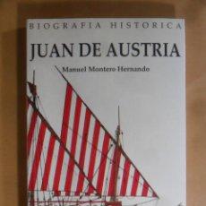 Libros de segunda mano: JUAN DE AUSTRIA - BIOGRAFIA HISTORICA - MANUEL MONTERO HERNANDO - SILEX - 1994. Lote 194633160