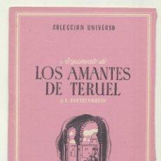 Libros de segunda mano: COLECCIÓN UNIVERSO. LOS AMANTES DE TERUEL. EDICIONES ESPAÑA 194?. Lote 194681492