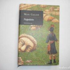 Libros de segunda mano: MAX GALLO NAPOLEÓN Y98856T. Lote 194684277