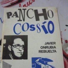Libros de segunda mano: PANCHO COSSÍO. UN PINTOR FALANGISTA. JAVIER ONRUBIA REBUELTA (FALANGE). Lote 194684300