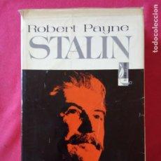 Libros de segunda mano: STALIN - ROBERT PAYNE . BRUGUERA - 1973.. Lote 194691005