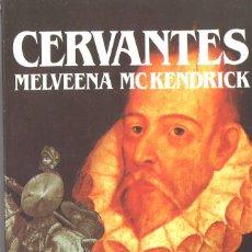 Libros de segunda mano: CERVANTES. BIOGRAFÍA. 1989. Lote 194691318