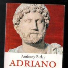Libros de segunda mano: ADRIANO, ANTHONY BIRLEY.. Lote 194711422