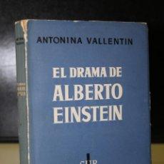 Libros de segunda mano: EL DRAMA DE ALBERTO EINSTEIN. Lote 194712865