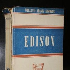 Libros de segunda mano: EDISON. SU VIDA, SU OBRA, SU GENIO. Lote 194715113