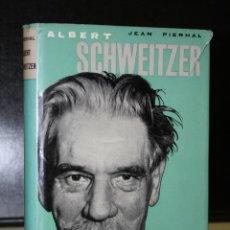 Libros de segunda mano: ALBERT SCHWEITZER. LA VIDA DE UN HOMBRE BUENO.. Lote 194715411
