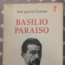 Libros de segunda mano: BASILIO PARAISO, JOSE GARCIA LASAOSA. Lote 194737681