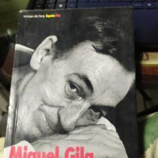 Libros de segunda mano: MIGUEL GILA Y ENTONCES NACI YO MEMORIAS PARA DESMEMORIADOS. Lote 194738642