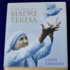 Libros de segunda mano: EL FUEGO SECRETO DE LA MADRE TERESA. LANGFORD, JOSEPH. Lote 194769047