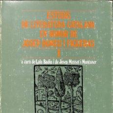 Libros de segunda mano: ESTUDIS DE LITERATURA CATALANA EN HONOR DE J. ROMEU I FIGUERAS I - LOLA BADIA / JOSEP MASSOT. Lote 194858455
