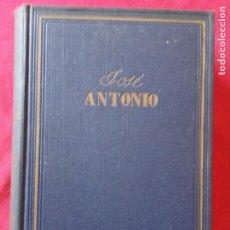 Libros de segunda mano: JOSÉ ANTONIO (BIOGRAFÍA APASIONADA).. Lote 194859112
