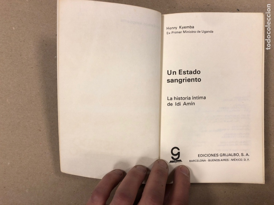 Libros de segunda mano: UN ESTADO SANGRIENTO. HENRY KYEMBA. GRIJALBO 1978. LA HISTORIA SECRETA DE IDI AMIN. - Foto 2 - 194876697