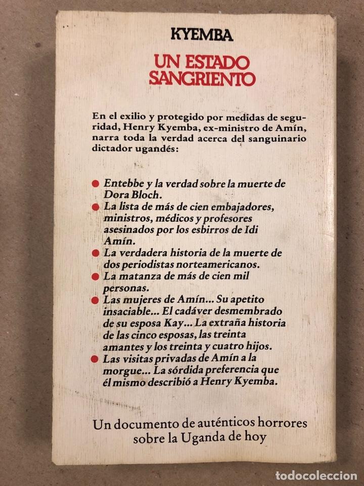 Libros de segunda mano: UN ESTADO SANGRIENTO. HENRY KYEMBA. GRIJALBO 1978. LA HISTORIA SECRETA DE IDI AMIN. - Foto 7 - 194876697