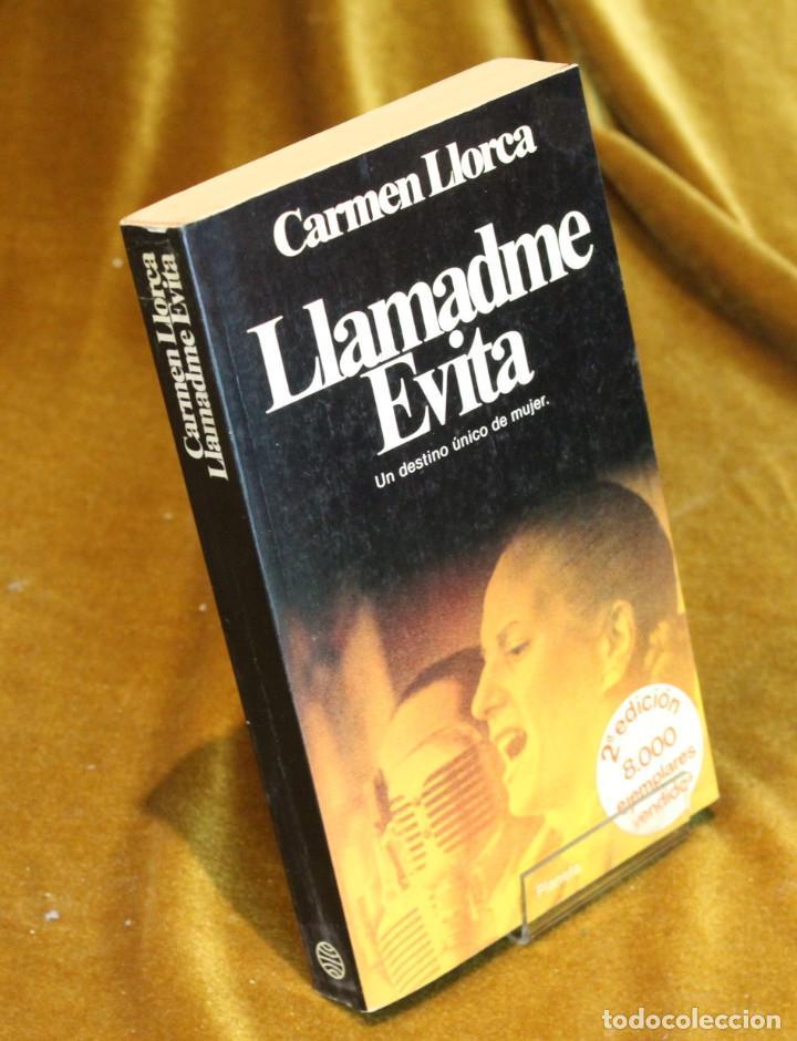 LLAMADME EVITA,CARMEN LLORCA,EDITORIAL PLANETA,1980. (Libros de Segunda Mano - Biografías)