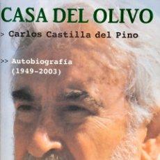 Libros de segunda mano: LA CASA DEL OLIVO. CARLOS CASTILLA DEL PINO. Lote 194903810