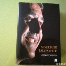 Libros de segunda mano: SEVERIANO BALLESTEROS. AUTOBIOGRAFÍA.. Lote 194932946