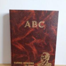 Libros de segunda mano: CURRO ROMERO UN TORERO DE LEYENDA ABC. Lote 194935811