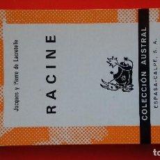 Libros de segunda mano: RACINE. JACQUES Y PIERRE DE LACRETELLE. COLECCIÓN AUSTRAL Nº1553 1ªED. 1974 ESPASA CALPE. Lote 194943777