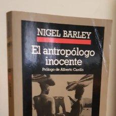 Libros de segunda mano: EL ANTROPOLOGO INOCENTE NIGEL BARLEY EDITORIAL ANAGRAMA 1999 . Lote 194966438