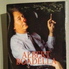 Libros de segunda mano: ALBERT BOADELLA MEMÒRIES D'UN BUFÓ. Lote 194970516