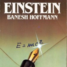 Libros de segunda mano: EINSTEIN (BANESH HOFFMANN). Lote 194973303